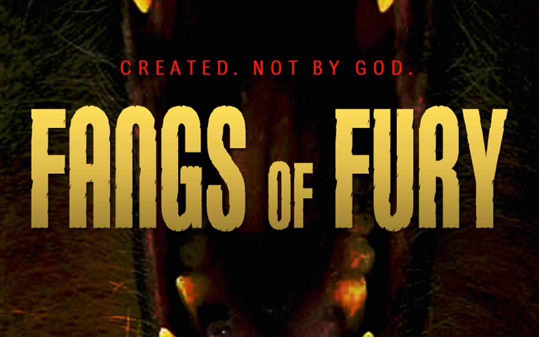 Fangs of Fury